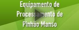 Equipamento de Processamento de Pinhão Manso